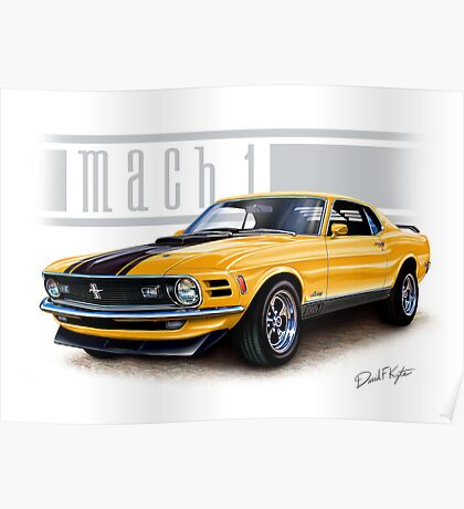 Mustang Mach 1 1970 in Grabber Orange Poster