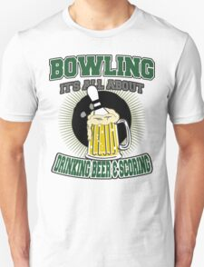 Drinking Beer & Scoring Bowling T-Shirt T-Shirt