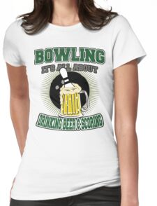 Drinking Beer & Scoring Bowling T-Shirt Womens Fitted T-Shirt