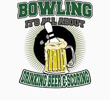 Drinking Beer & Scoring Bowling T-Shirt Unisex T-Shirt