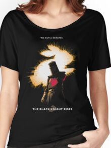 The Black Knight Rises (Text Version) Women's Relaxed Fit T-Shirt