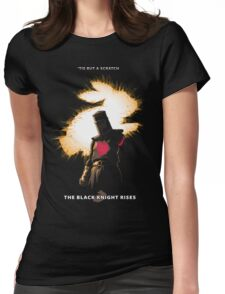 The Black Knight Rises (Text Version) Womens Fitted T-Shirt