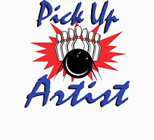 Pick Up Artist Bowling T-Shirt Unisex T-Shirt