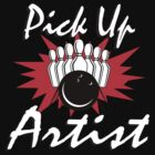Pick Up Artist Bowling T-Shirt by SportsT-Shirts
