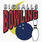 Big Balls Bowling T-Shirt by SportsT-Shirts
