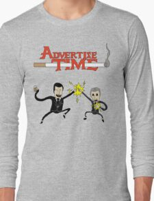Advertise Time! Long Sleeve T-Shirt