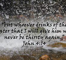 """""""John 4:14""""  by Carter L. Shepard by echoesofheaven"""