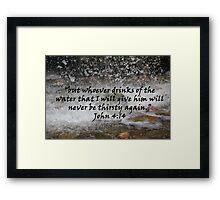 """John 4:14""  by Carter L. Shepard Framed Print"
