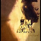 I'm Only Human by Omar Raiford