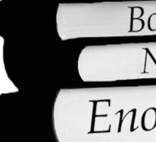 So Many Books Not Enough Time Sticker