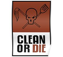 Archer - Clean or Die Poster