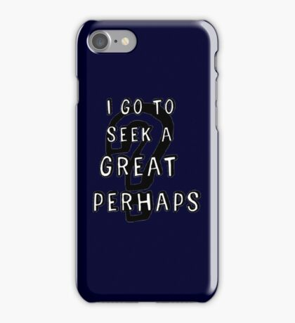 The Great Perhaps iPhone Case/Skin
