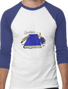 Spoilers..... Men's Baseball ¾ T-Shirt