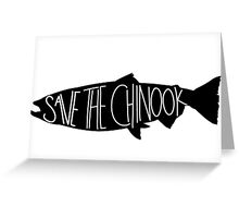 Save the Chinook Salmon! Greeting Card