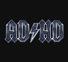 ADHD ROCKS! by adamcampen