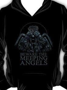 BEWARE THE MEEPING ANGELS T-Shirt