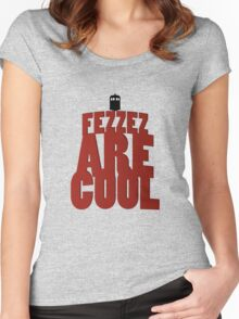 Fezzez are cool Women's Fitted Scoop T-Shirt