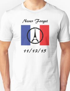 France Never Forget 11/13/15 T-Shirt
