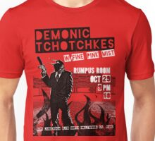 Fake band gig poster or t-shirt, DEMONIC TCHOTCHKES Unisex T-Shirt