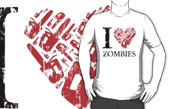 I Love Zombies (Version 01) by soulthrow