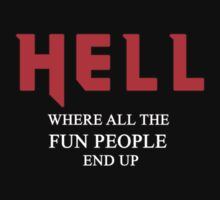 Hell, where all the fun people end up by timageco