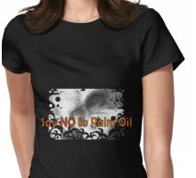 Say NO to Palm Oil Womens Fitted T-Shirt
