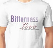 Bitterness is a Paralytic V2 Unisex T-Shirt
