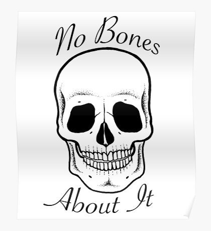 No Bones About It  Poster