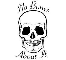 No Bones About It  Photographic Print