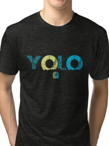 YOLO! in Miami Style!!!!!! Tri-blend T-Shirt