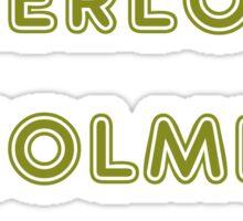 You're Sherlock Holmes, Wear the Damn Hat, Quote by John Watson (Sherlock Christmas Special BBC) Sticker