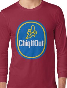 ChiqItOut (Banana Parody) Long Sleeve T-Shirt