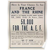 Here is your chance to see France and the Rhine Enlist in the United States Army to day 50000 for the AEF Poster