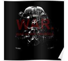 War. War never changes. Poster