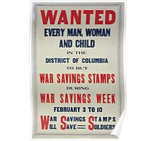 Wanted Every man woman and child in the District of Columbia to buy War Savings Stamps during War Savings Week February 3 to 10 War Savings Stamps will save soldiers 002 Poster