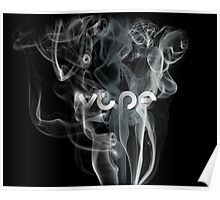 Smoke Clouds Vape  Poster