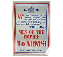 Men of the empire to arms! God save the king! Poster