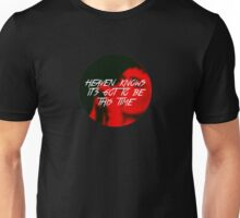 Ian Curtis - Heaven Knows It's Got To Be This Time Unisex T-Shirt