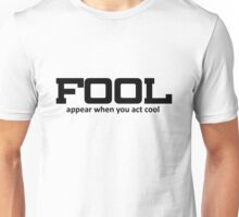 FOOL number 2 Unisex T-Shirt