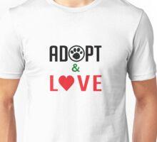 Adopt & Love (T-Shirt & Sticker ) Unisex T-Shirt