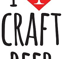 I Heart Craft Beer by baridesign