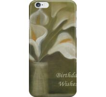 Calla Lilies Birthday Wishes iPhone Case/Skin