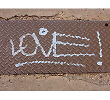 Love Is Grate! Photographic Print