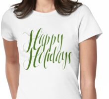 Happy Holidays Green Script Womens Fitted T-Shirt