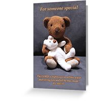 Teddy bear card/gifts/t-shirt-Psalm 145:17 Greeting Card