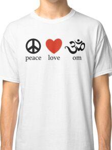 Peace Love Om Yoga T-Shirt Classic T-Shirt
