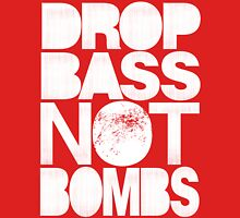 Drop Bass Not Bombs (Pt. II) [white] Unisex T-Shirt