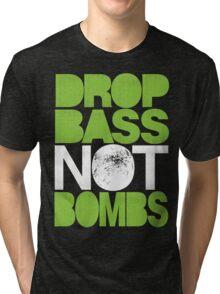 Drop Bass Not Bombs (Pt. II) [neon green] Tri-blend T-Shirt