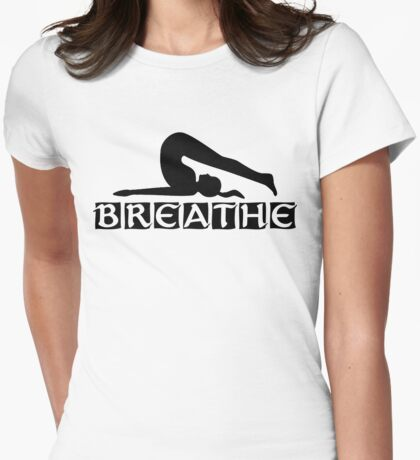 Breathe Yoga T-Shirt Womens Fitted T-Shirt