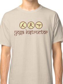 Yoga Instructor T-Shirt Classic T-Shirt